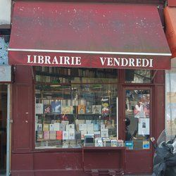 Over 100 years old in Pigalle. Librarie Vendredi. Rue des Martyrs.