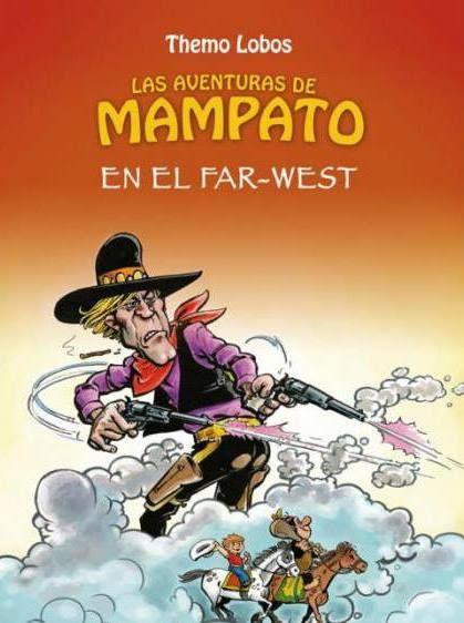 Themo Lobos | Las Aventuras de Mampato | En el Far-West