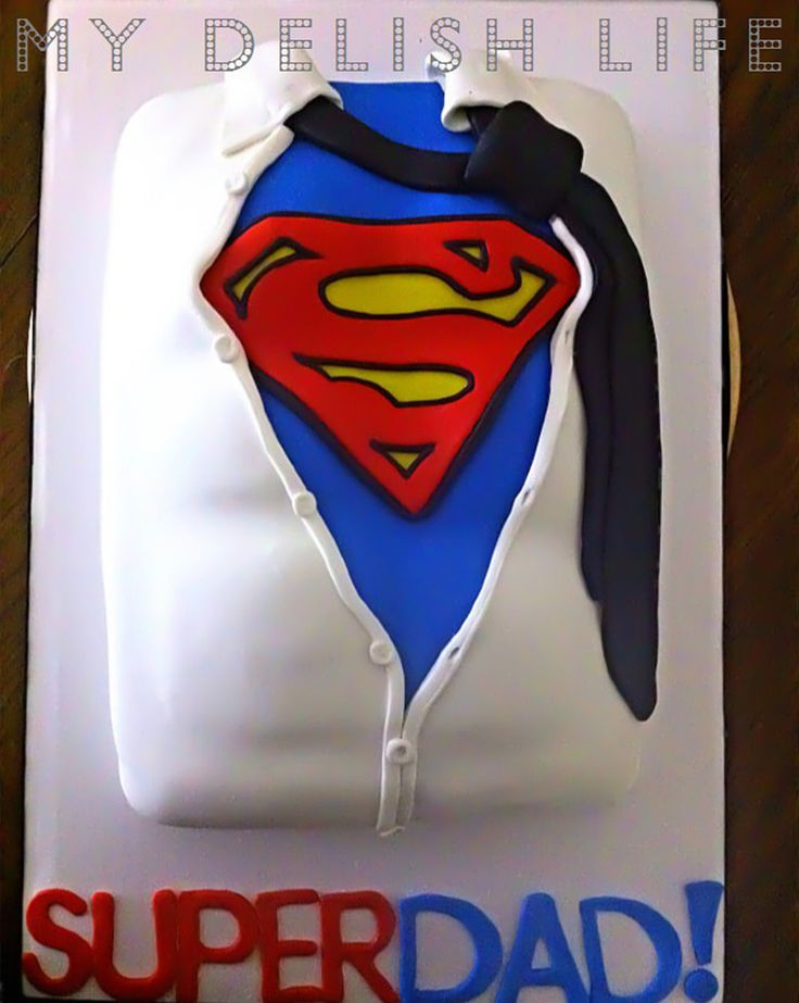 Fathers Day Super Dad Cake Father's Day SUPER DAD Cake