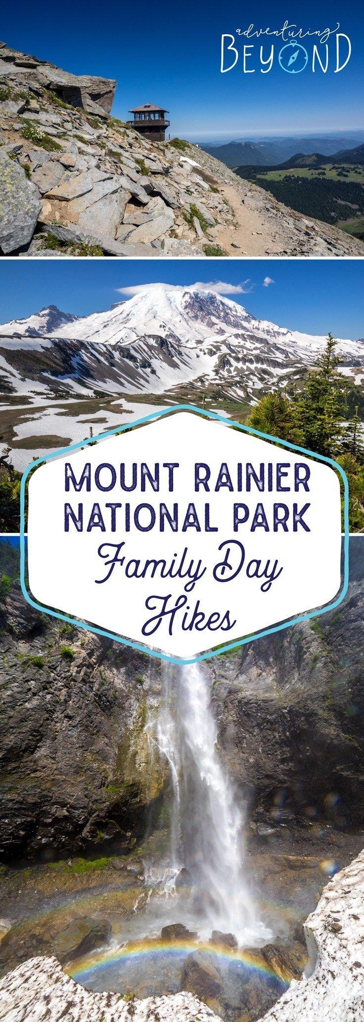 Mount Rainier National Park – Family Day Hikes