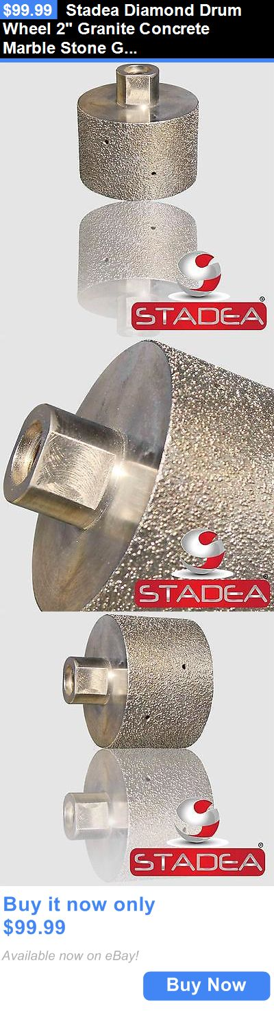 materials: Stadea Diamond Drum Wheel 2 Granite Concrete Marble Stone Grinding BUY IT NOW ONLY: $99.99