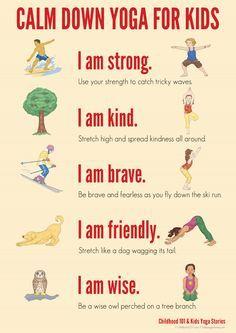 Yoga poses plus positive affirmations. Calm Down Yoga for Kids Printable Poster.pdf