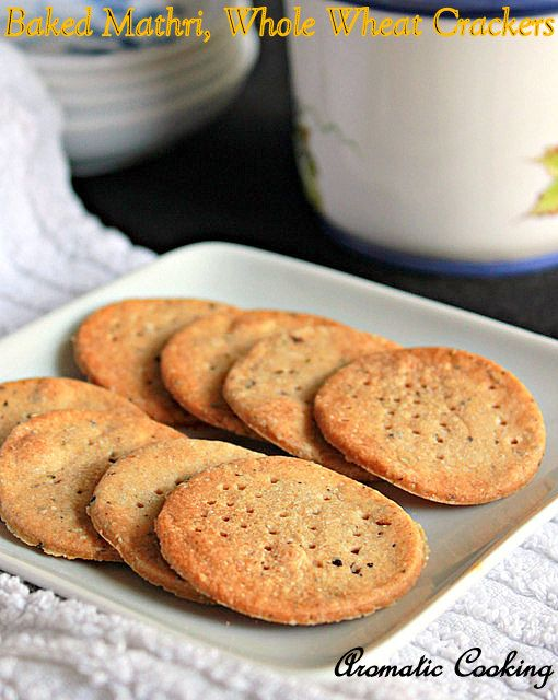Aromatic Cooking: Baked Mathri, Whole Wheat Crackers