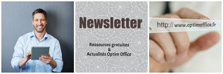 Newsletter Optim Office - Inscrivez-vous à la newsletter pour vous tenir informé de notre actualité, recevoir nos offres spéciales,  des ressources et les derniers articles du blog.