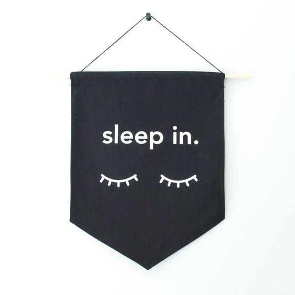 Canvas Banner - Sleep In