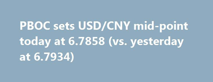 PBOC sets USD/CNY mid-point today at 6.7858 (vs. yesterday at 6.7934) http://betiforexcom.livejournal.com/24605743.html  People's Bank of China open market operations today: net drain of 60gn yuan in daily OMOs after accounting for RRs maturing today There were no open market operations for reverse repos on Tuesday from the People's Bank of China. Instead the Bnk opted f...The post PBOC sets USD/CNY mid-point today at 6.7858 (vs. yesterday at 6.7934) appeared first on Forex news - Binary…