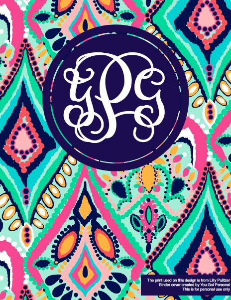 FREE Diy Completely Personalizable Monogrammed Printable Binder Covers In Lilly Pulitzer And Sorority Prints LOVE THESE I Actually Used These For