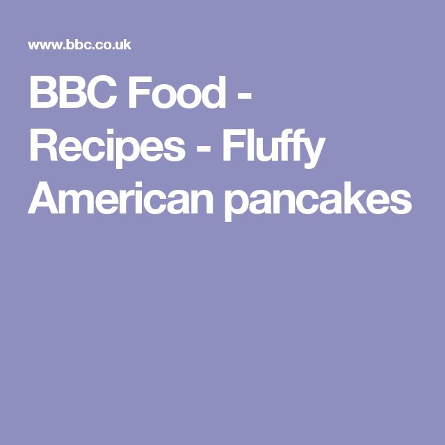 BBC Food - Recipes - Fluffy American pancakes