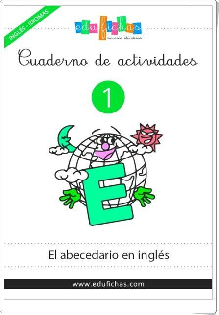 """Cuaderno de actividades de Inglés 1: """"Abecedario"""" (Edufichas.com) (Educación Infantil)"""