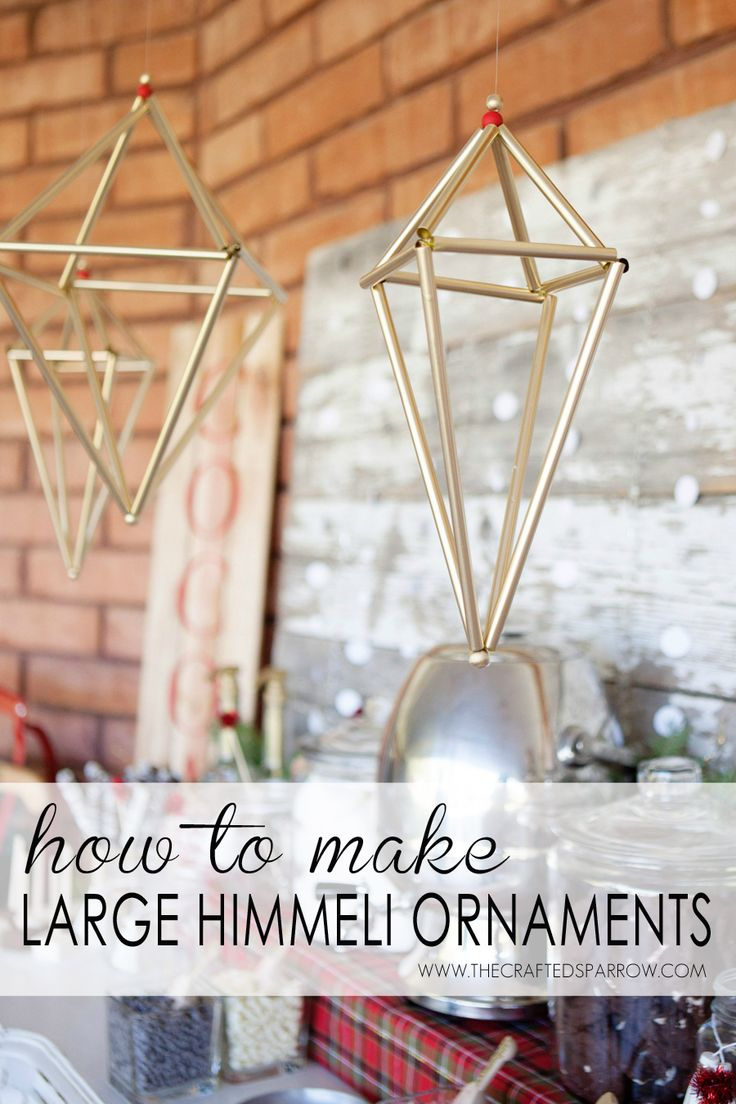 How to Make Large Himmeli Ornaments