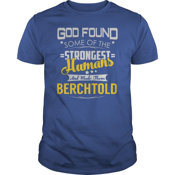 BERCHTOLD Strongest Humans Name Shirts #gift #ideas #Popular #Everything #Videos #Shop #Animals #pets #Architecture #Art #Cars #motorcycles #Celebrities #DIY #crafts #Design #Education #Entertainment #Food #drink #Gardening #Geek #Hair #beauty #Health #fitness #History #Holidays #events #Home decor #Humor #Illustrations #posters #Kids #parenting #Men #Outdoors #Photography #Products #Quotes #Science #nature #Sports #Tattoos #Technology #Travel #Weddings #Women