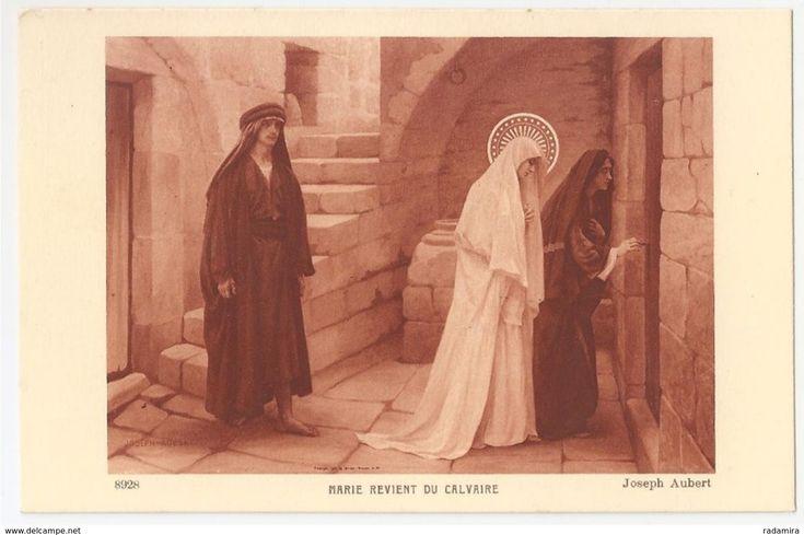 """Carte Postale Ancienne """"MARIE REVIENT DU CALVAIRE"""" Joseph Aubert - Salon de Paris - France."""