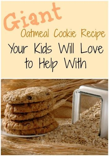 Giant Oatmeal Cookie Recipe  -- this one is easy enough to make with your kids/grandkids!