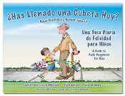 """¿Has Llenado una Cubeta Hoy?"" Spanish version of ""Have You Filled a Bucket Today?"" Winner of 2 Awards #bucketfilling"
