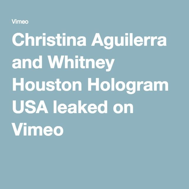 Christina Aguilerra and Whitney Houston Hologram USA leaked on Vimeo
