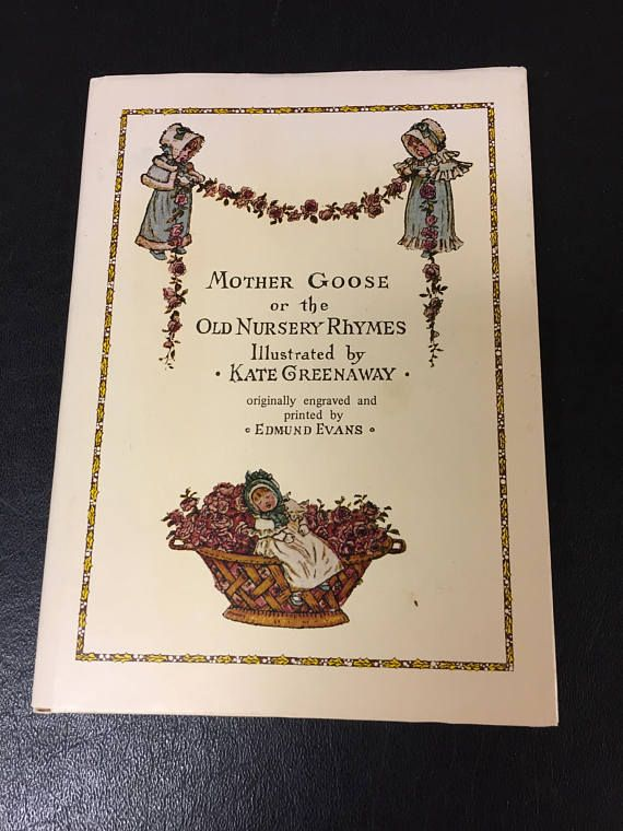 Antique Book Mother Goose or the Old Nursery Rhymes by Kate