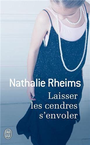 Laisser les cendres s'envoler de Nathalie Rheims…