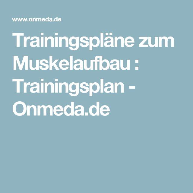 Trainingspläne zum Muskelaufbau : Trainingsplan - Onmeda.de