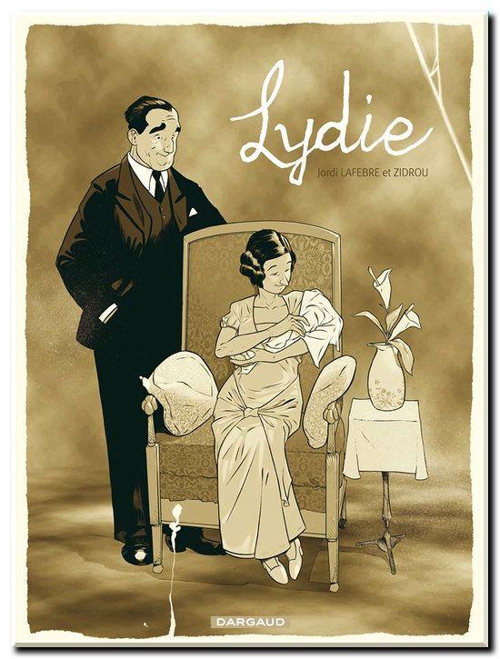 Zidrou & Lafebre - Lydie - One Shot