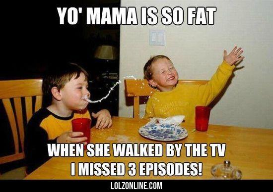 Yo mama is so fat#funny #lol #lolzonline