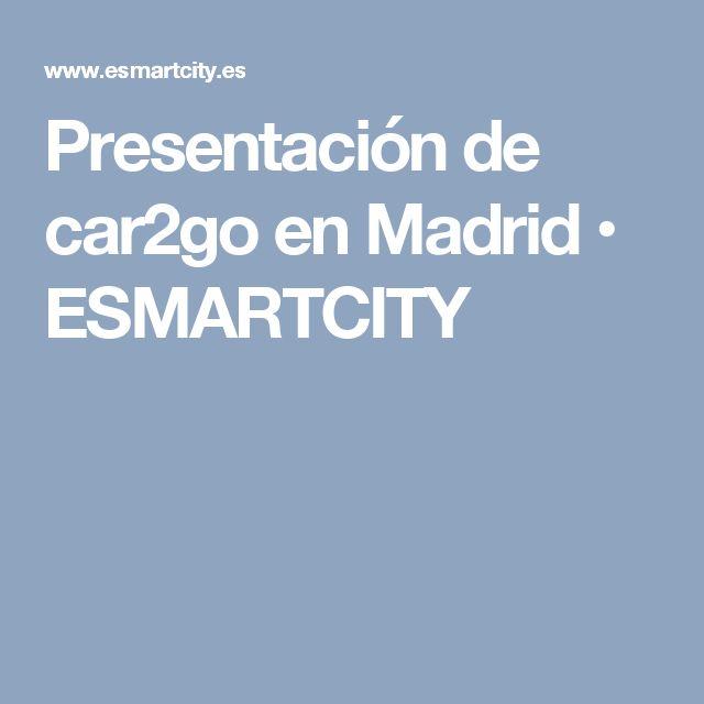 Presentación de car2go en Madrid • ESMARTCITY