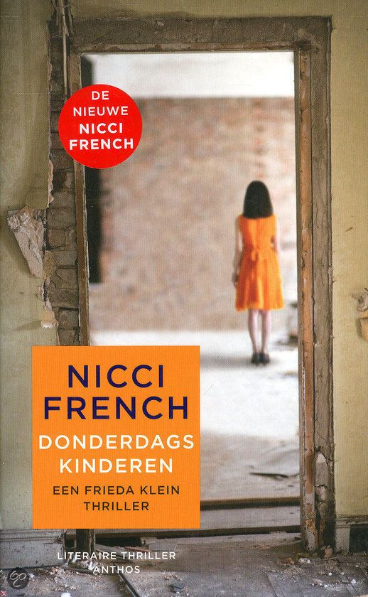 Nicci French - Donderdagskinderen Spannend, vlot leesbaar en een boeiende hoofdpersoon. Deel 4 van de serie waarin Frieda Klein, psychotherapeut de politie helpt. Kan los gelezen, maar op volgorde is leuker. Prettige (nou ja prettig :)) verstrooiing.