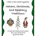 Many countries celebrate the Christmas season, each in their own special way....Have your students sharpen their deductive reasoning skills as they figure out the answers to 12 puzzlers based on Advent, Christmas, or Epiphany traditions from 12 different countries. Grades 4-6 $