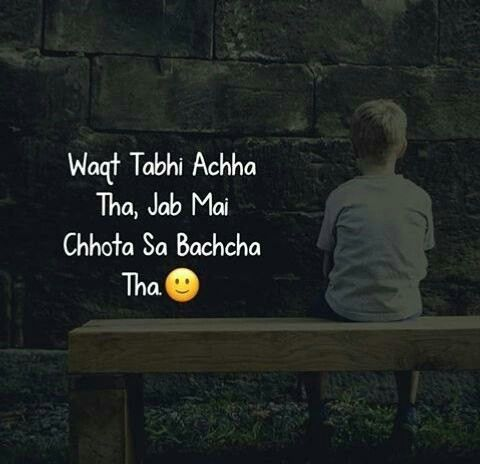 yaa right    kitna accha bachpan tha i miss my childhood