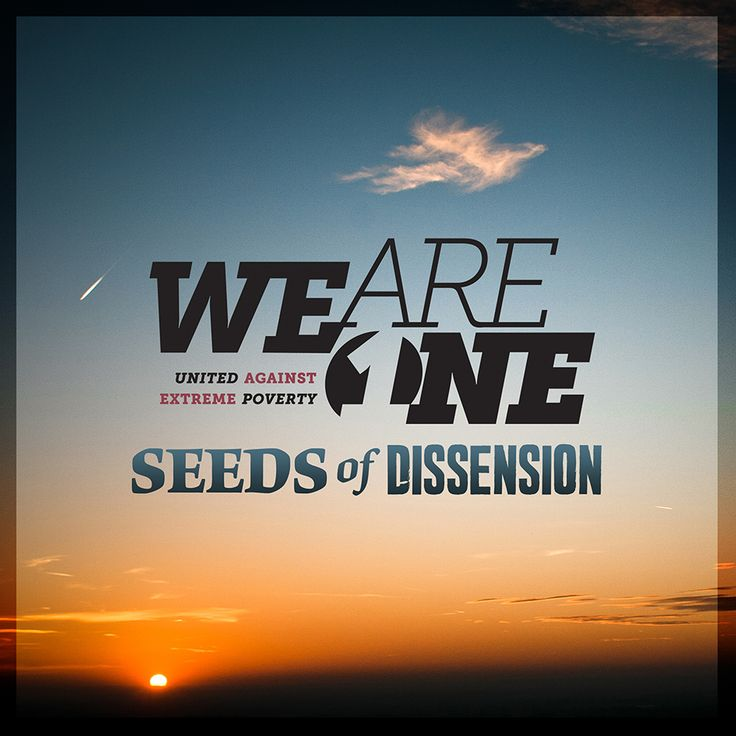 We Are One - Seeds of Dissension