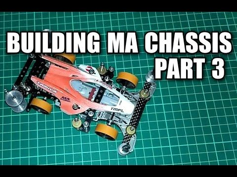 Building MA Chassis Part 3 【ミニ四駆】Tamiya Mini 4WD #4