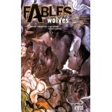 Fables Vol. 8: Wolves (Paperback)By Bill Willingham