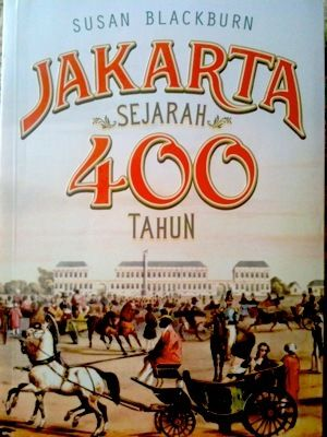 The History of 400 years of Jakarta