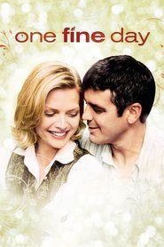 Watch One Fine Day 1996 Full Movie Online Hd Pinterest Top 50