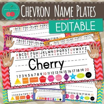 Name PlatesChevron Name PlatesChevron Classroom DecorName Plates in colorful ChevronGet this in a BUNDLE that saves you more than 50%The Name Plates set is the next installment in my Colorful Chevron Classroom Decor Set. These cheerful name plates will brighten your room - they come in a lot of colors.Included 7 color combinations of name plates.Editable Name Plates in a Power Point File.Printable Name plates in a PDF file.