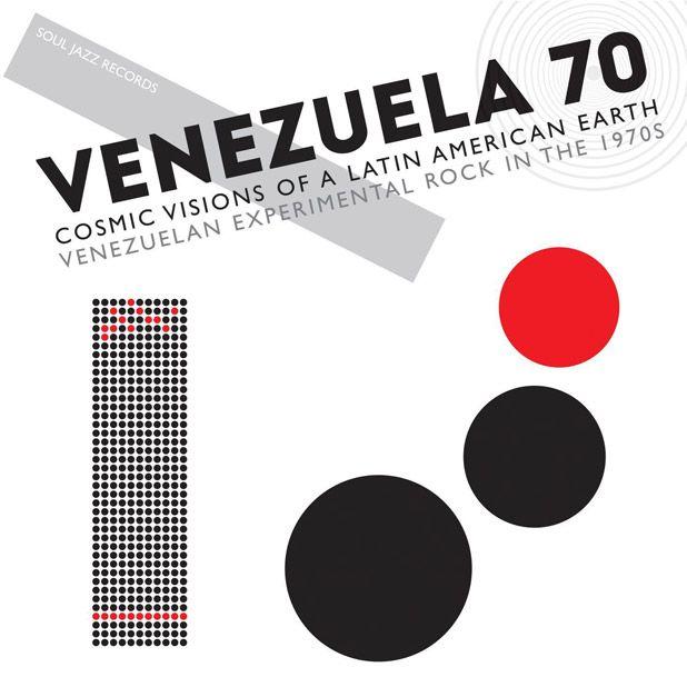 Venezuela 70 - Cosmic Visions Of A Latin American Earth - Venezuelan Experimental Rock In The 1970s / Soul Jazz