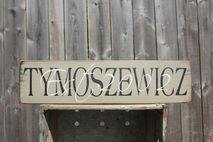 Tymoszewicz last name overlay with year of marriage sign made by The Primitive Shed, St. Catharines