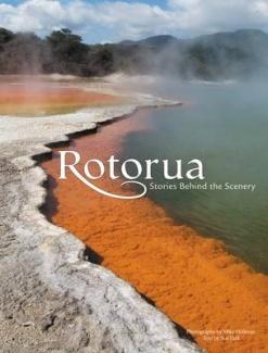 Rotorua    Stories Behind the Scenery