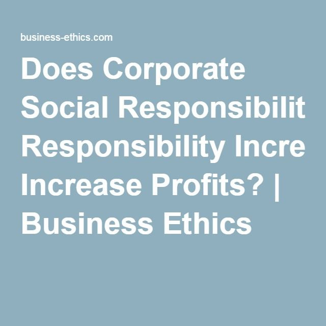 does corporate social responsibility affect firms' Though the pursuit of social responsibility and ethical marketing does not automatically translate into increased profit, it is still the responsibility of the firm to ensure it is responsible for its actions and their impact on society this article will study, 1) understanding business ethics and.