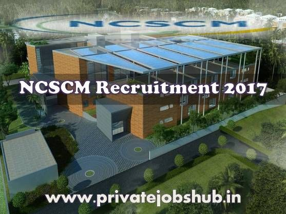 Those candidates who are looking for latest job openings, they can get detailed information about NCSCM Recruitment from here. The organization is conducting jobs interview for filling up the post of Scientist, Associate, Assistant, which are schedule on 14-March-2017.  http://www.privatejobshub.in