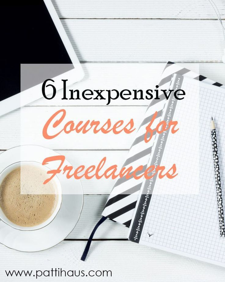 6 Inexpensive Courses for Freelancers