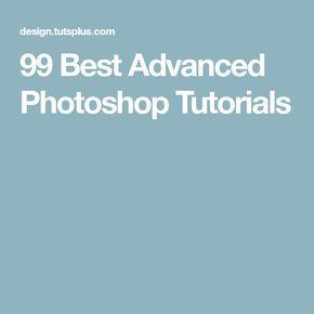 99 Best Advanced Photoshop Tutorials
