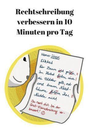 Rechtschreibung verbessern: In 10 Minuten pro Tag.
