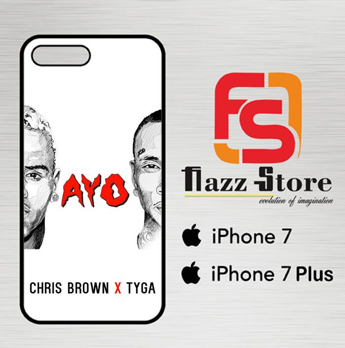 chris brown X tyga ayo Y0087 iPhone 7 Plus| 7 Plus Case