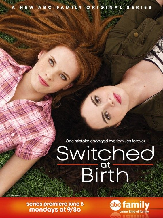 Switched at Birth.one of the best shows i have ever watched.no joke