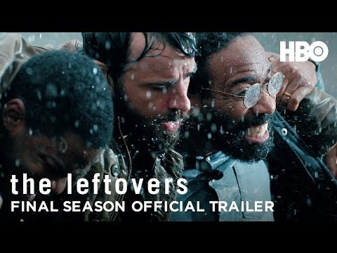 The Leftovers Final Season Trailer: Can Justin Theroux Save Them All? - Goldderby