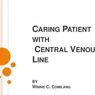 CARING PATIENTWITHCENTRAL VENOUSLINEBYWINNIE C. COMILANG   CENTRAL VENOUS CATHETER also called a central line, is a long, thin, flexible tube used to obt. http://slidehot.com/resources/caring-patient.20540/
