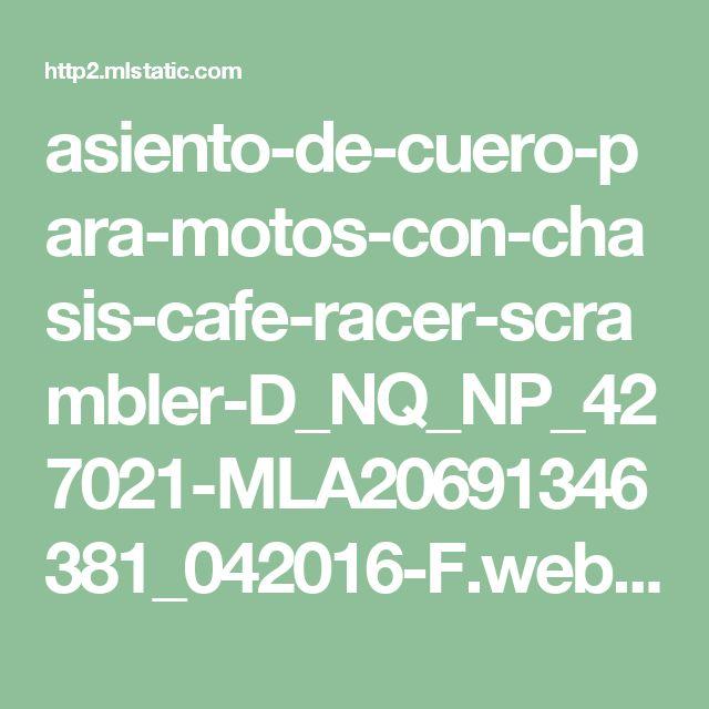 asiento-de-cuero-para-motos-con-chasis-cafe-racer-scrambler-D_NQ_NP_427021-MLA20691346381_042016-F.webp (1200×785)