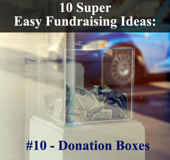 10 Incredibly Easy Fundraising Ideas: Number 10 - Donation/Collection Boxes! These ideas will still take planning and effort, but they are without a doubt the easiest fundraisers you will find! Take a look at them and start raising funds: www.rewarding-fundraising-ideas.com/easy-fundraising-ideas.html | (Photo by faungg / Flickr)