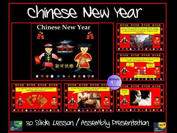 Chinese New Year Assembly / Lesson Presentation 2018   80 Slides