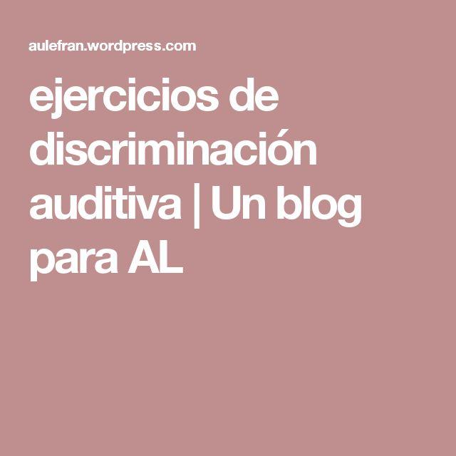 ejercicios de discriminación auditiva | Un blog para AL